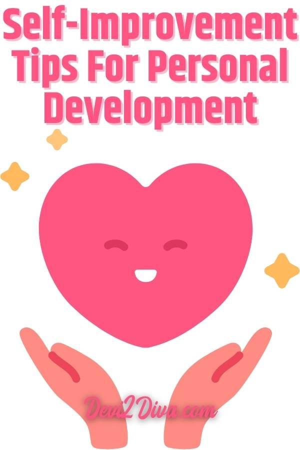 Self-Improvement Tips For Personal Development